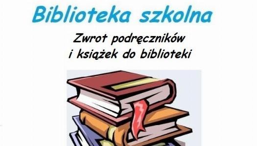 Obrazek newsa Zwrot podręczników i książek do biblioteki szkolnej