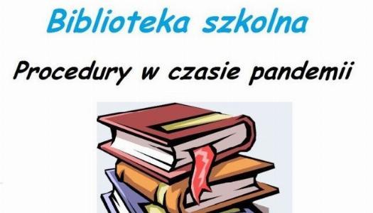 Obrazek newsa Biblioteka szkolna - działalność i procedury w czasie pandemii