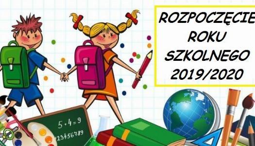 Obrazek newsa Rozpoczęcie roku szkolnego 2019/2020